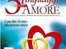 Gary Chapman – I CINQUE LINGUAGGI DELL'AMORE